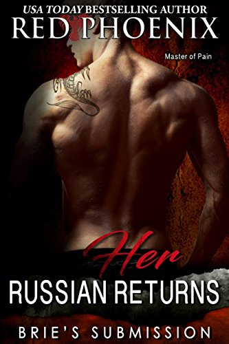 Her Russian Returns (Brie's Submission Book 15)