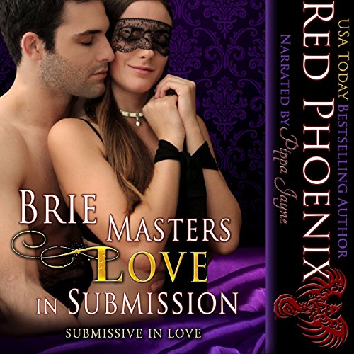Brie Masters Love in Submission: Brie Series, Book 3