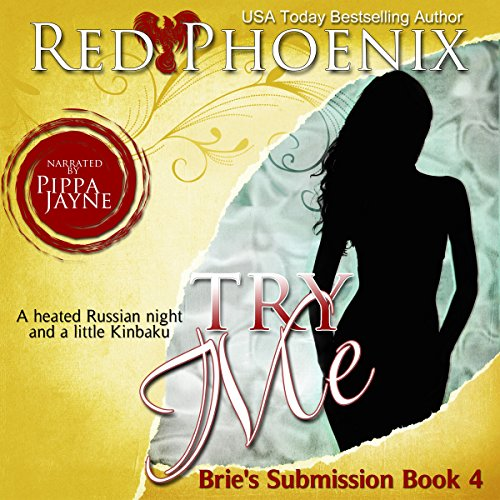 Try Me: Brie's Submission, Book 4