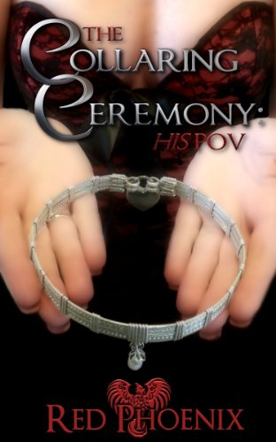 The Collaring Ceremony: His POV (Brie Book 11)