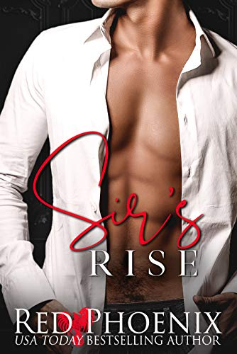 Sir's Rise (Rise of the Dominants Book One)