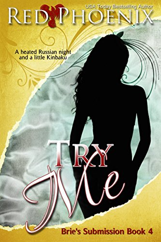 Teach Me by Red Phoenix - Brie's Submission Book 1