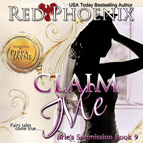 Claim Me: Brie's Submission, Book 9